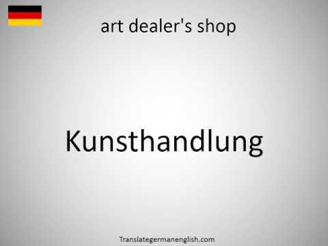 How to say art dealer's shop in German?