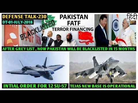 Indian Defence News:Su 57 First Order,Tejas New Base,Pakistan Blacklisted In 15 Month,Agni 5,Hindi