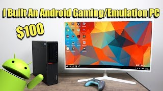 I Built A $100 Android Gaming /Emulation PC