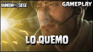 LO QUEMO CON EL SOPLETE 🤣🤣 | Caramelo Rainbow Six Siege Gameplay Español