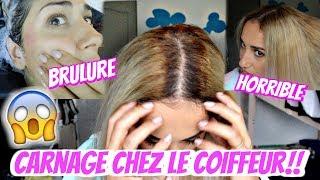 CARNAGE CHEZ LE COIFFEUR , BRULURE , CHEVEUX ORANGE !!