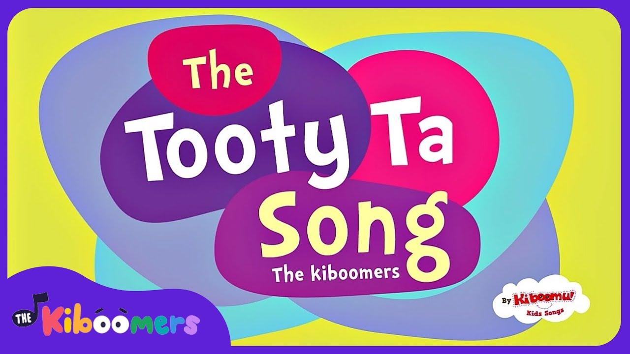 Tooty Ta A Tooty Ta Song Preschool Dance Songs