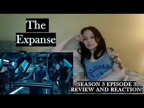 Download The Expanse Season 3 Episode 3 Review and Reaction!