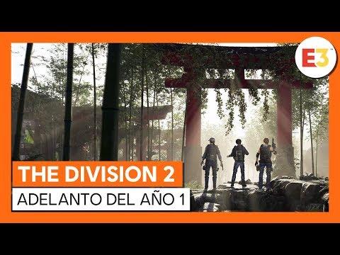 THE DIVISION 2 OFICIAL - E3 2019 - ADELANTO DEL AÑO 1