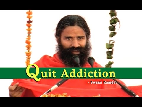 quit-addiction-:-swami-ramdev