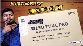 Xiaomi Mi led tv 4c pro 32 inch unboxing & review, better than Mi led tv 4a 32 inch...Android Tv