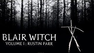 Blair Witch Volume 1: Rustin Parr [PC Gameplay]