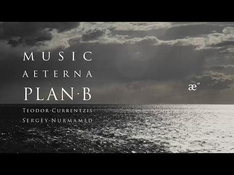 Plan B | Фильм Теодора Курентзиса и Сергея Нурмамеда