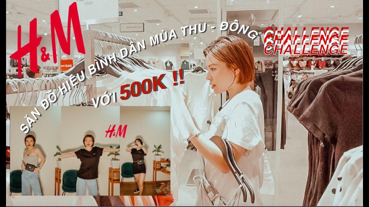 ♡Challenge / MUA HÀNG HIỆU BÌNH DÂN VỚI 500K ! / SẮM QUẦN ÁO THU - ĐÔNG 2019 | CharmBeauty