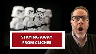 Staying Away from Cliches