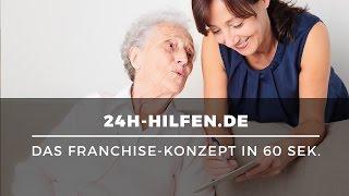 Mit Seniorenbetreuung selbstständig machen: Franchise mit 24h-Hilfen.de in 60 Sek. erklärt