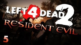 L4D2: Resident Evil w/ Gassy, Nanners, Diction, & NFEN #5