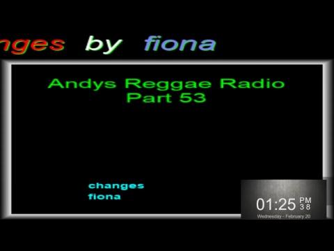 Andys Reggae Radio-Part 53