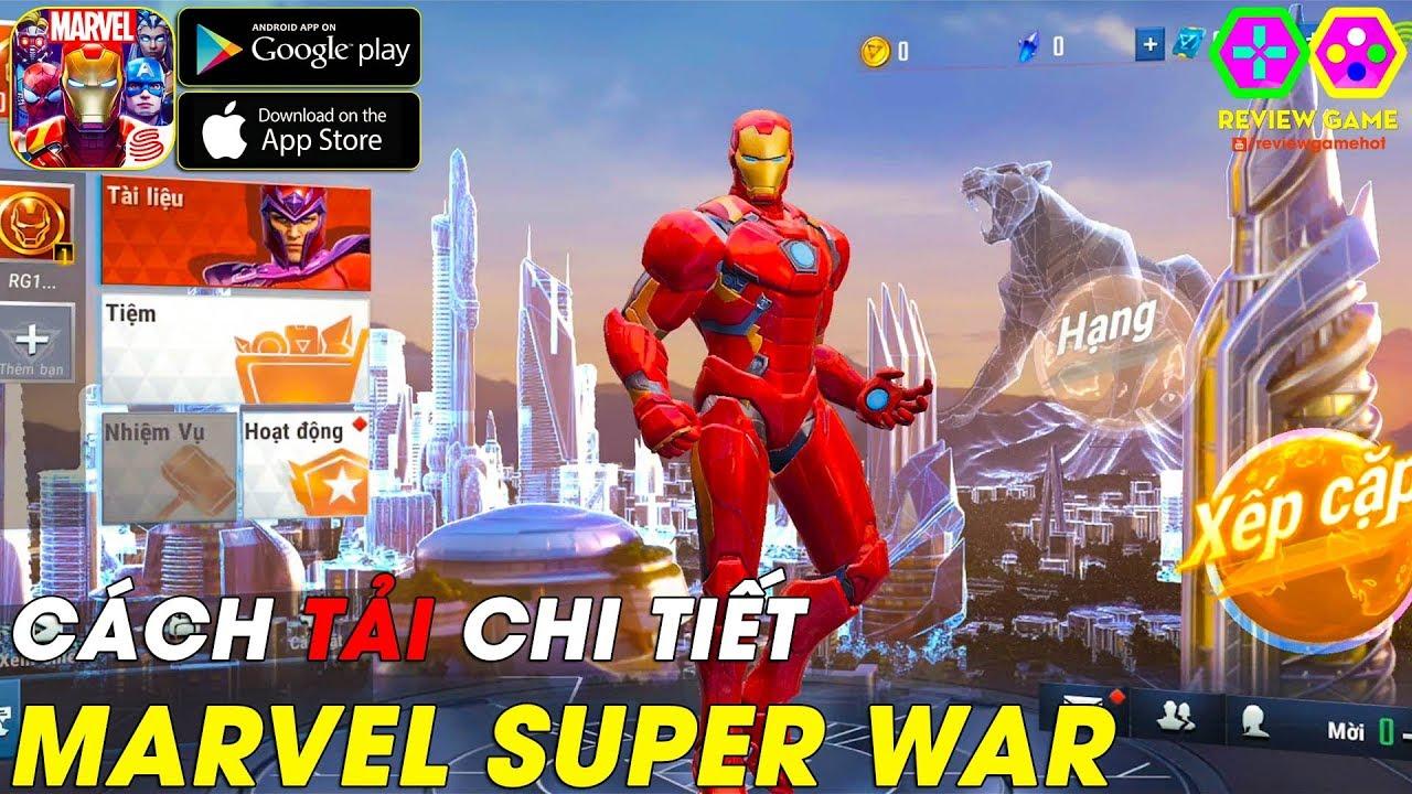 Marvel Super War – Cách Tải & Chơi Chi Tiết Gameplay IRON MAN Cực Chất Đồ Họa Nâng Cấp Siêu Phẩm