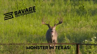 Savage Outdoors- Monsters in Texas!
