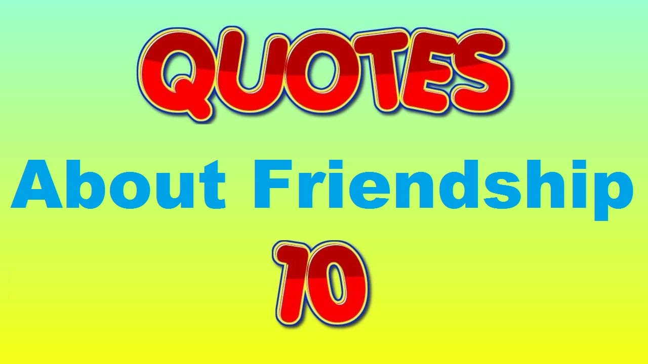 Quotes About Friendship And Forgiveness Inspirational Quotes About Friendship  Youtube