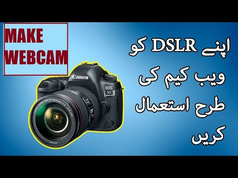 how to use a dslr as a webcam,    - Myhiton