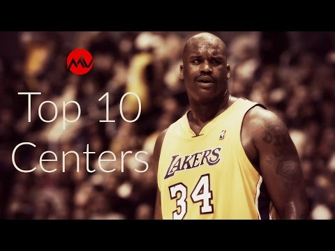 Top 10 NBA Centers of All Time