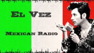 Mexican Radio - El Vez