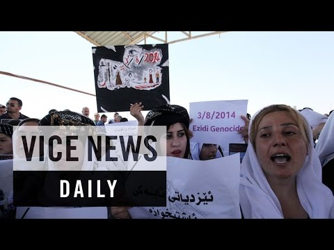 VICE News Daily: Iraq's Yazidis Demand Return of Captured Women