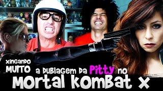 Xingando a Dublagem da Pitty no Mortal Kombat X
