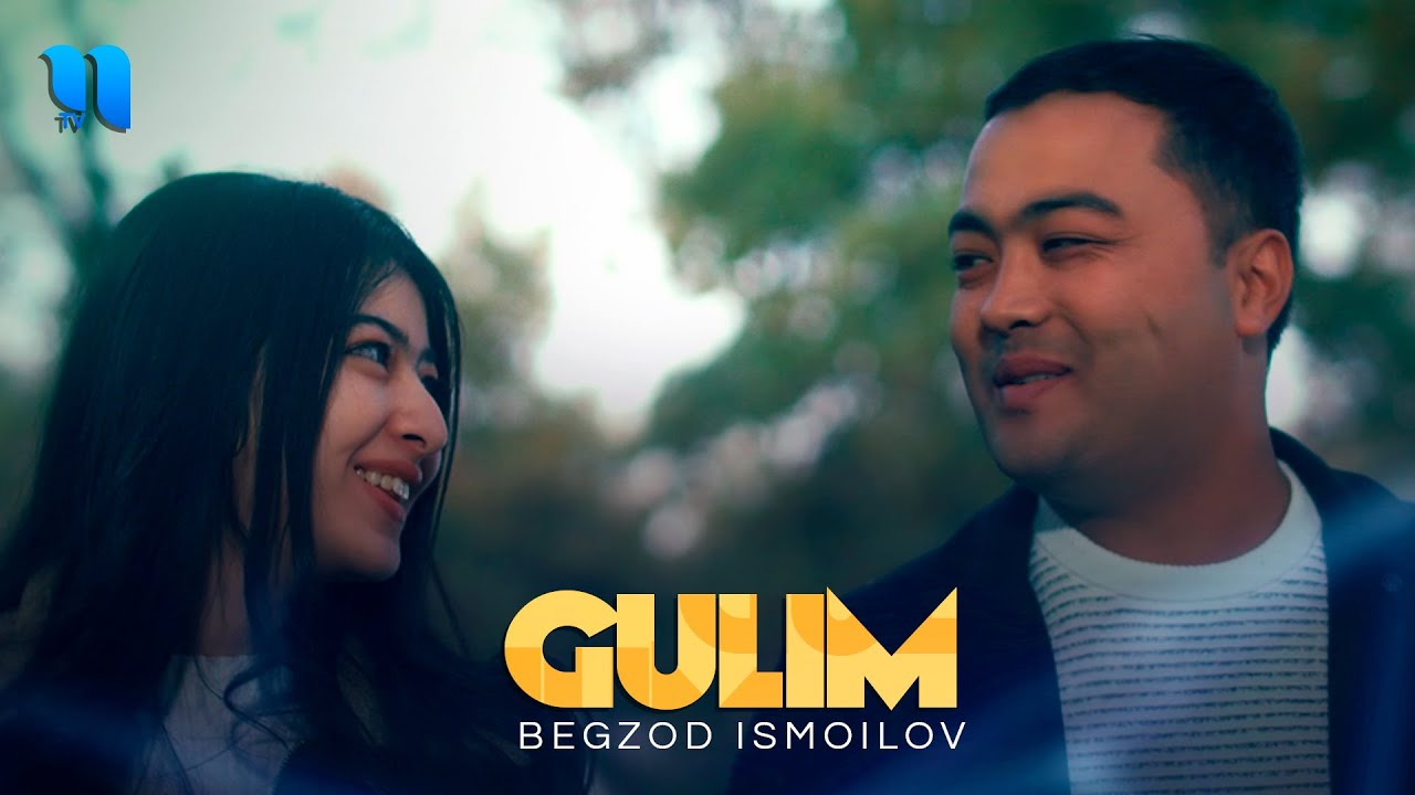 Begzod Ismoilov - Gulim (Official Music Video)