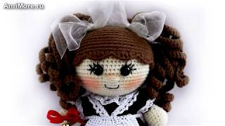 Амигуруми: схема Пупс-малышка Школьница. Игрушки вязаные крючком - Free crochet patterns.