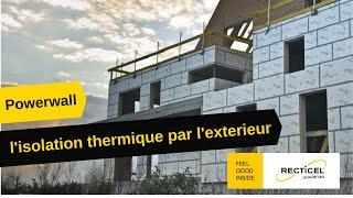 POWERWALL l'Isolation Thermique par l'Extérieur des façades