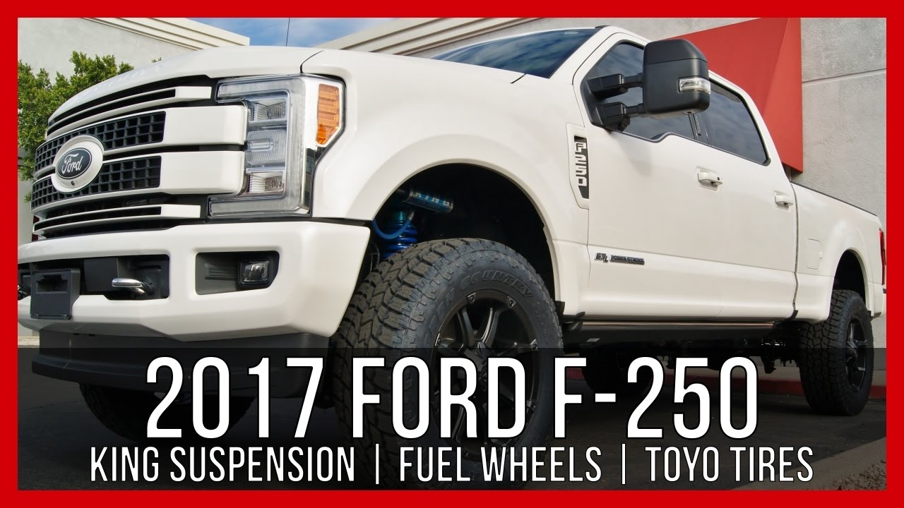2017 Ford F 250 King Off Road Custom Ford Superduty