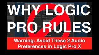 Warning: The 2 Audio Preferences You Should Never Mess With When Using Logic Pro X
