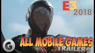 All Mobile Games Announced on E3 2018 - All Trailers (HD)