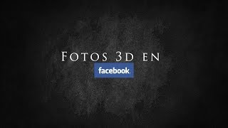 Como Subir Fotos en 3D a Facebook con un iPhone 7,8 plus y  iPhone XS Max