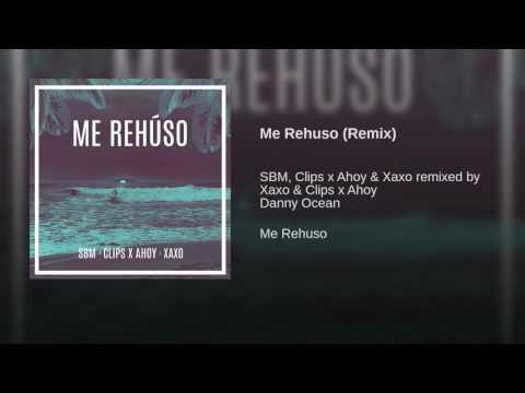 Me Rehuso (Remix)