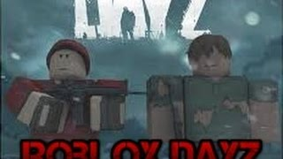 ROBLOX DAYZ 1 LIFE SURVIVAL EP2 HACKERS RUIN EVERYTHING XBOX ONE