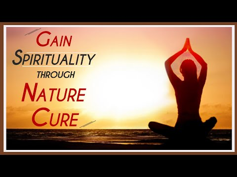 31 Importance of Spritual Mental Health in Healing Through Nature Cure