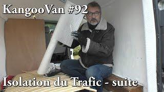 Vlog Kangoovan 92 - Isolation du Trafic, suite