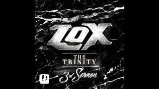 The LOX - Try Me (Remix) [The Trinity: 3rd Sermon]