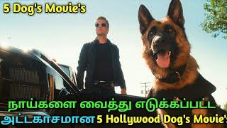 5 Hollywood Best Dogs Movies in tamil   jillunu oru kathu