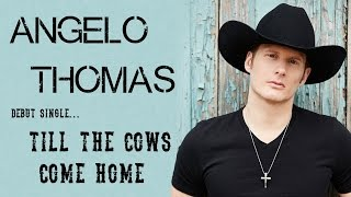 Angelo Thomas - Till the Cows Come Home - Trailer