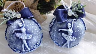 Новогодние шары с лепниной своими руками/елочные шарики с балеринами мастер класс