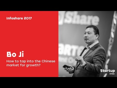 Bo Ji (Cheung Kong ...): How to tap into the Chinese market for growth? / infoShare 2017