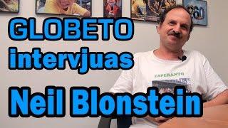 Globeto intervjuas Neil Blonstein (en Esperanto)