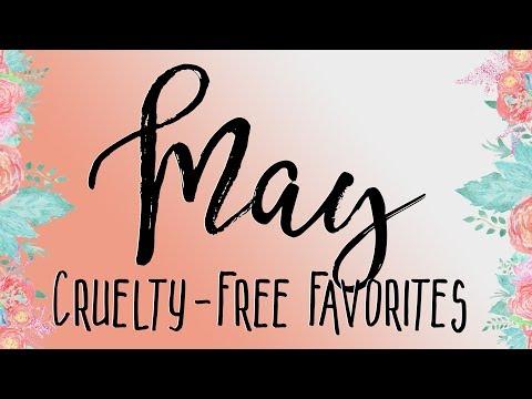 May Favorites (Cruelty Free & Vegan!) - Logical Harmony