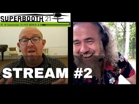 Superbooth 21 - LiveStream #2