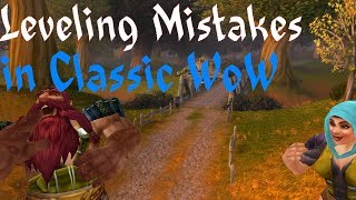 Classic WoW Top 5 Leveling Mistakes when playing Classic Wow Leveling 1-60
