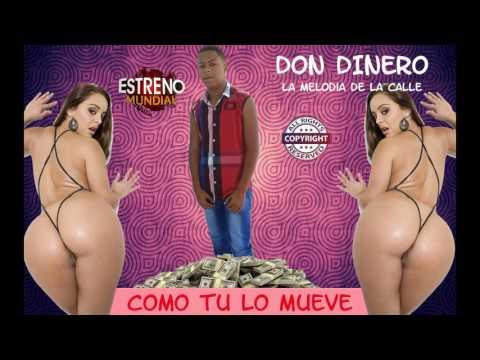 Don Dinero - Como Tu Lo Mueve