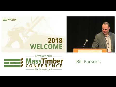 2018 International Mass Timber Conference - AM General Session Day 2