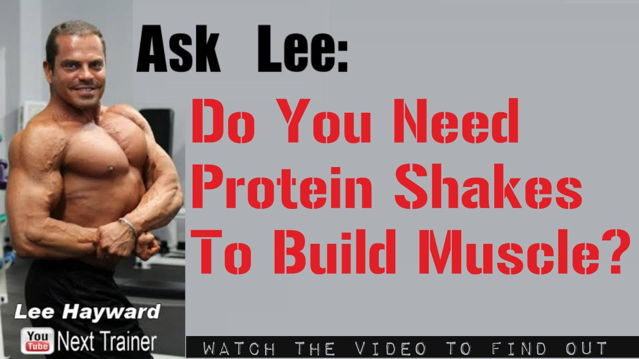 Are Protein Shakes Necessary to Build Muscle? - YouTube