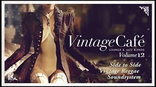 Side to Side - Vintage Reggae Soundsystem (Ariana Grande´s song) Vintage Café 12