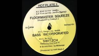 Download Floormaster Squeeze - Kick Out The James MP3 song and Music Video